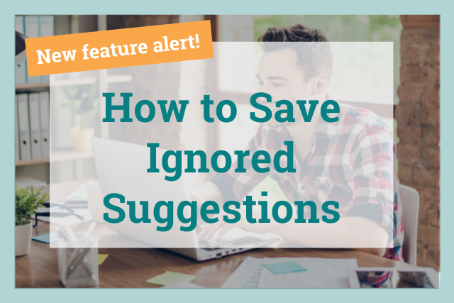How We've Updated the Ignore Button in ProWritingAid