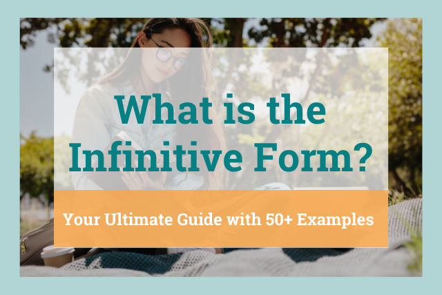 ultimate guide to infinitive form