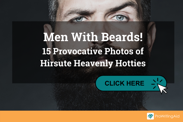 """Image showing a man with a beard with the words """"Men With Beards!15 Provocative Photos of Hirsute Heavenly Hotties"""""""