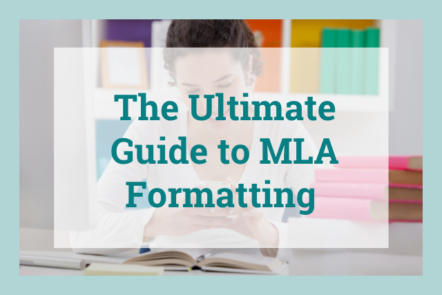 MLA Format: The Ultimate Guide to Correctly Formatting Your Paper