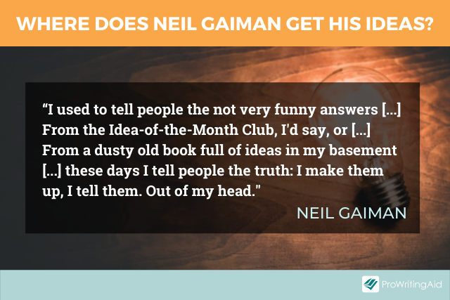Neil Gaiman on how he generates ideas for books