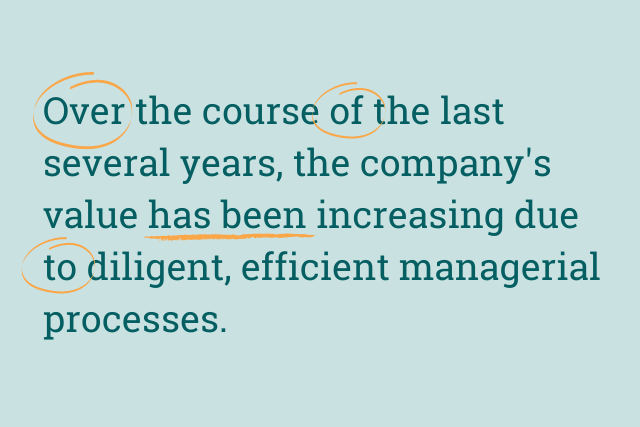"""Text reads: """"Over the course of last several years, the company's value has been increased due to diligent, efficient managerial processes"""". 'Over', 'of' and 'to' are circled."""