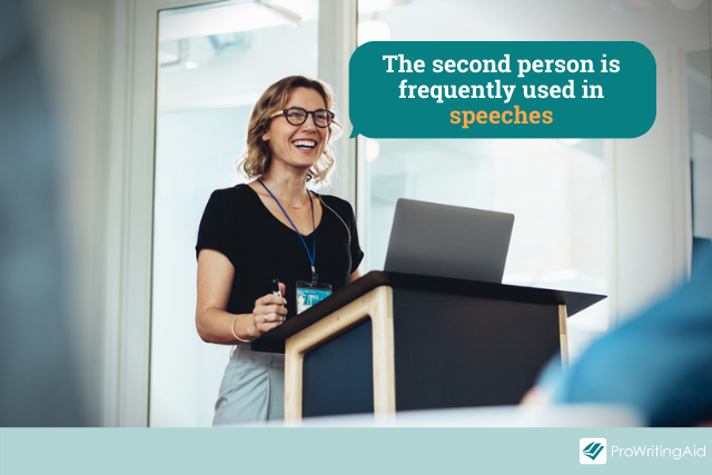 the second person is often used in speeches