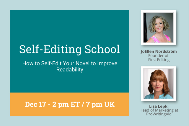 self editing school graphic. December Topic: How to Self-Edit Your Novel to Improve Readability