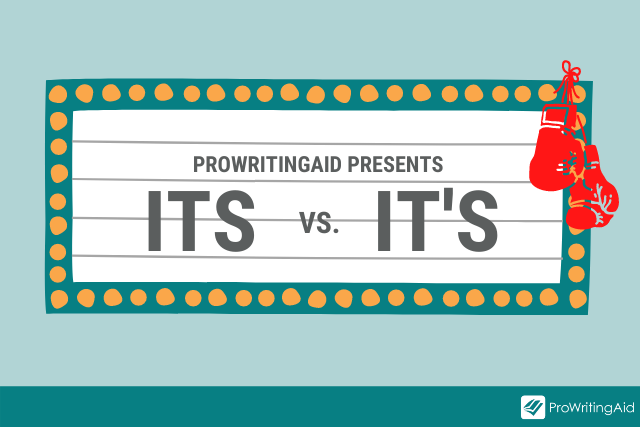 prowritingaid presents: it's vs its on a boxing ring marquee