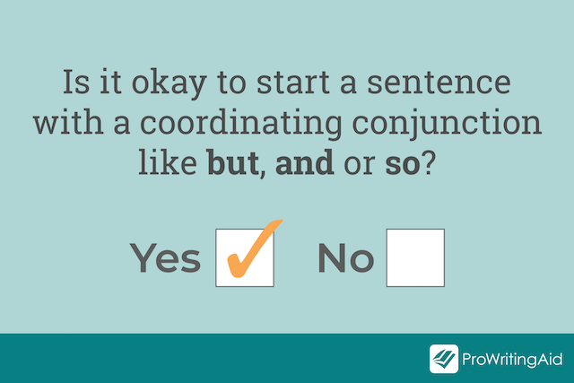 can you start a sentence with but, and or so graphic