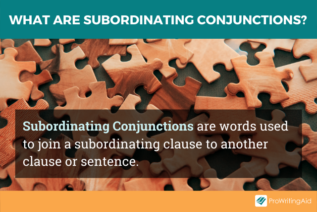 The definition of subordinating conjunctions