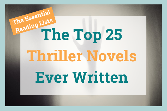 The Essential Reading List: Thrillers