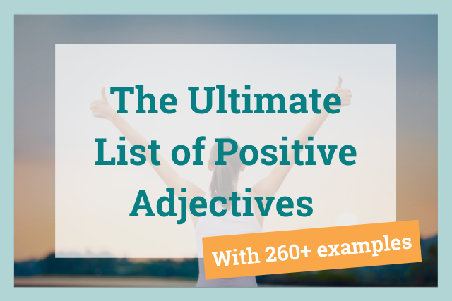 260 examples of positive adjectives