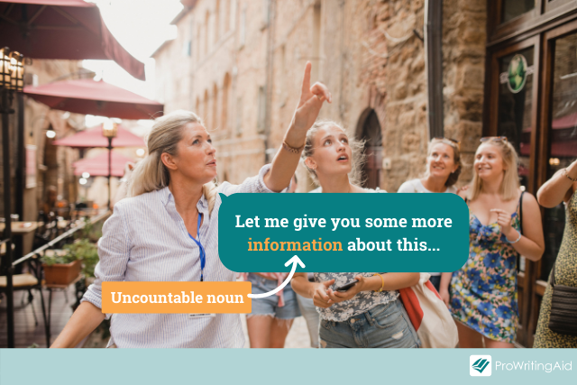 """example of an uncountable noun: tour guide says """"Let me give you more information about this"""