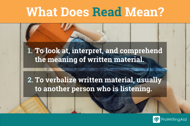 The definition of read