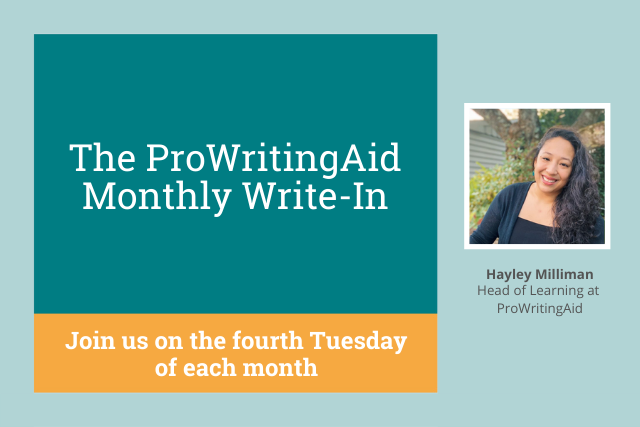 ProWritingAid's Monthly Write In: Join Our Writing Community