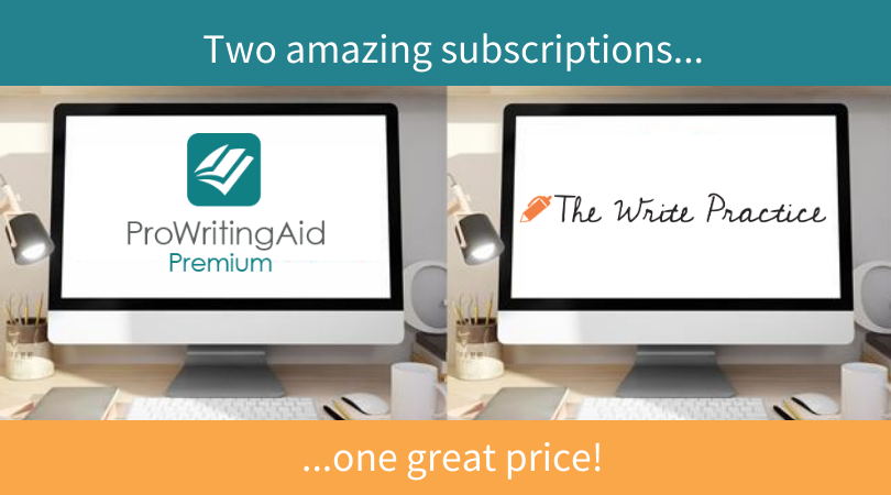 ProWritingAid and The Write Practice Pro: Two Great Writing Tools, Together