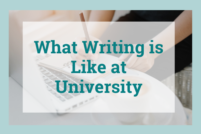 What to Expect when Writing at University